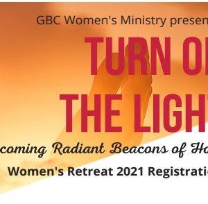 Turn On The Light Women's Retreat